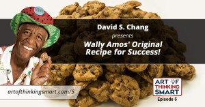 "ATS005: Wally ""Famous"" Amos' Recipe for Success in Life!"
