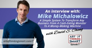 ATS007: The Profit-First System with Mike Michalowicz – How To Transform Any Business From A Cash-Eating Monster To A Money-Making Machine